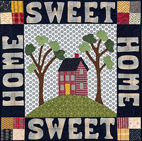 Home Sweet Home quilt by Norma Whaley